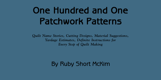 101 Patchwork Patterns by Ruby Short McKim
